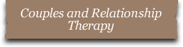 Couples and Relationship Therapy, Counseling